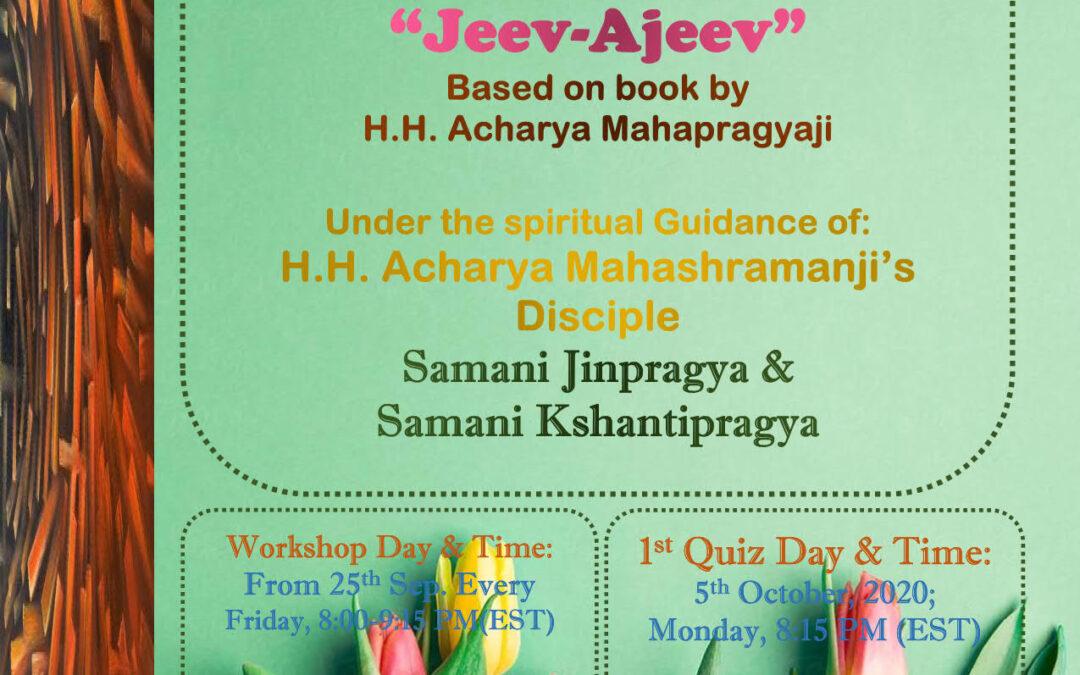 Jeev-Ajeev Workshop